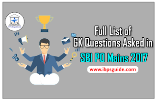 Full List of GK Questions Asked in SBI PO Mains Held on 4th June 2017