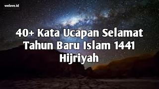 Kata Ucapan Selamat Tahun Baru Islam 1441 Hijriyah