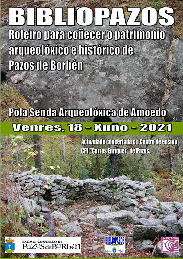 ROTEIRO PARA COÑECER O PATRIMONIO ARQUEOLÓXICO E HISTÓRICO DE PAZOS DE BORBÉN