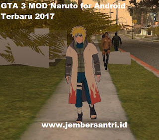 Download GTA 3 Mod Versi Naruto Shippuden APK+Data for Android Full Terbaru 2017 Gratis