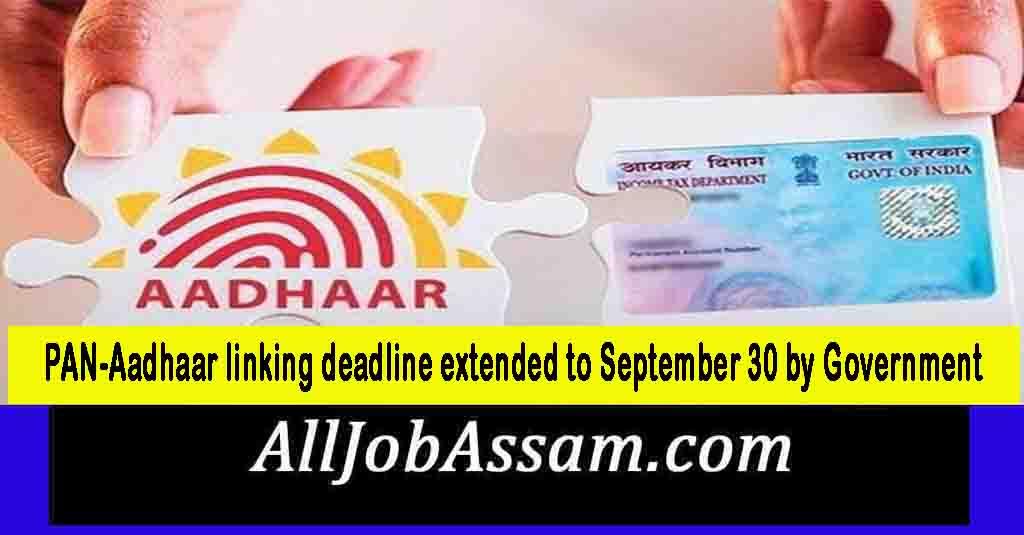 PAN-Aadhaar linking deadline extended