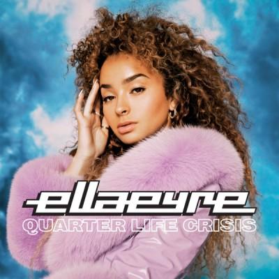 Ella Eyre - Quarter Life Crisis [EP] - Album Download, Itunes Cover, Official Cover, Album CD Cover Art, Tracklist, 320KBPS, Zip album