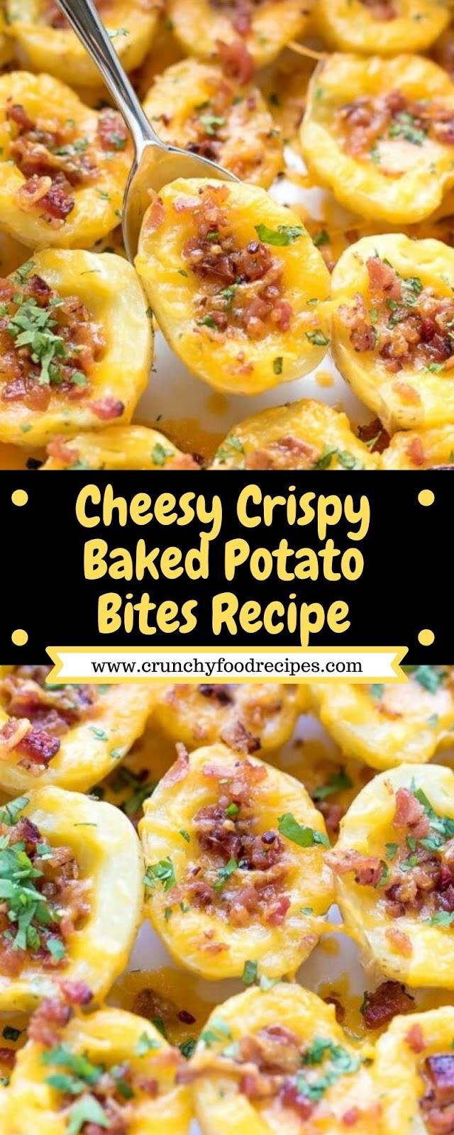 Cheesy Crispy Baked Potato Bites Recipe