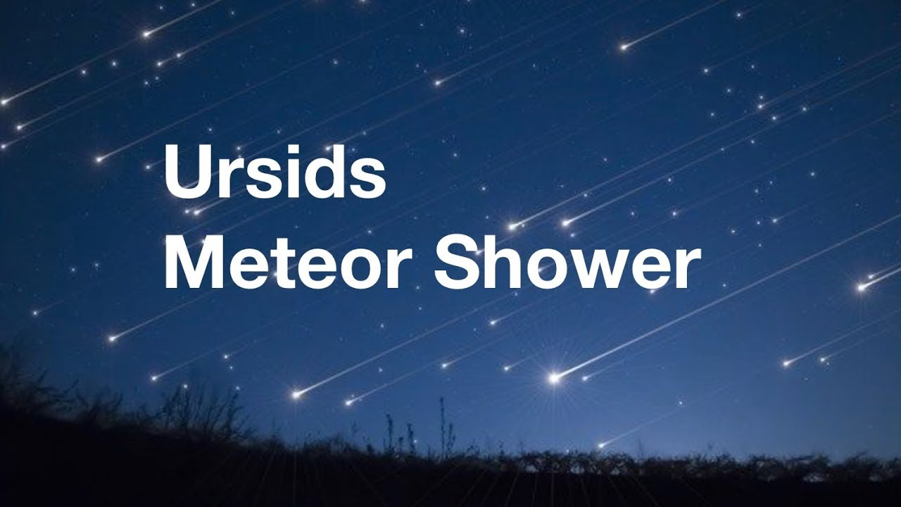 Ursids Meteor Shower