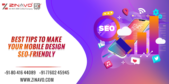 Best Tips To Make Your Mobile Design Seo Friendly Web Design Company Web Development Company And Digital Marketing Agency Bangalore