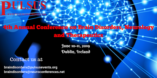 Recent Progress and Future Outlook at Brain Disorders 2019