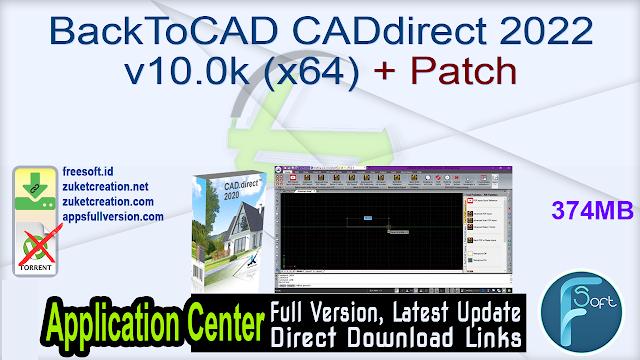 BackToCAD CADdirect 2022 v10.0k (x64) + Patch