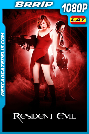 Resident Evil: El Huésped Maldito (2002) 1080P BRRIP Latino – Ingles