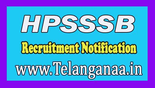 HPSSSB (Himachal Pradesh Personnel Selection Commission) Recruitment Notification 2016