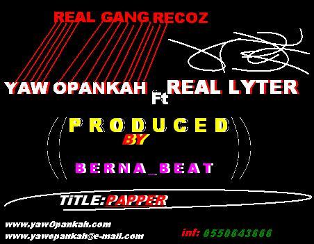 Yaw Opankah ft Real Lyter-Paper(Prod By.Berna Beatz)
