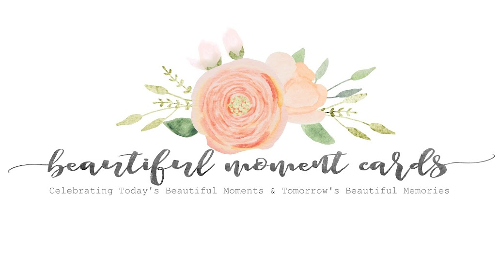Today's Beautiful Moments...Tomorrow's Beautiful Memories