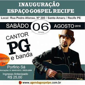Inauguração do Espaço Gospel com PG em Recife/PE - 06 de Agosto de 2016
