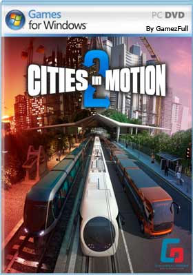 Cities in Motion 2 The Modern Days PC Full Español 【MEGA】