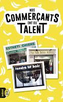 http://leslecturesdeladiablotine.blogspot.fr/2017/11/nos-commercants-ont-du-talent-danais.html