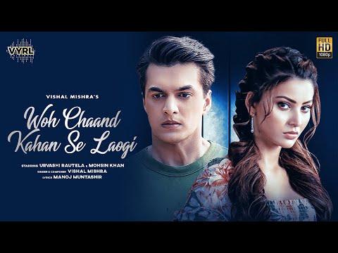 Woh Chaand Kahan Se Laogi Hindi Song Download - Vishal Mishra