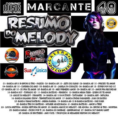 CD RESUMO DO MELODY VOL.49 MARCANTE - PRODUÇÃO & MIXAGENS - RESUMO DO MELODY