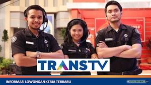 Lowongan Kerja TRANSTV (PT Televisi Transformasi Indonesia)
