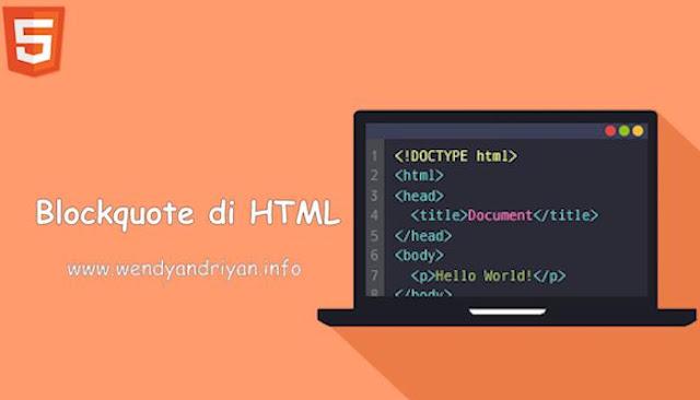 Cara Membuat Blockquote Di HTML