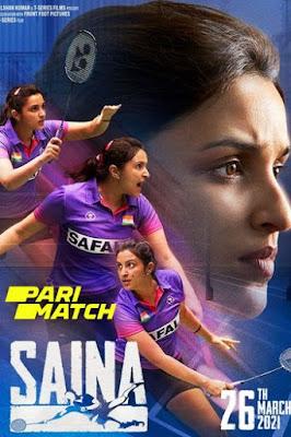 Saina 2021 Hindi 720p HDRip Download