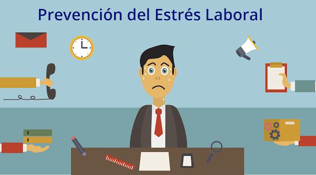 causas del estrés laboral y como prevenirlo