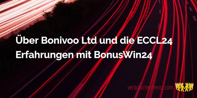 Titel: Über Bonivoo Ltd und die ECCL24 – Erfahrungen mit BonusWin24