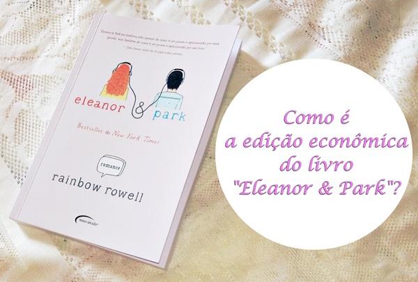Vídeo, edição-econômica, livro, Eleanor-&-Park, Avon, #YouTuberDay