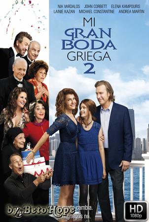 Mi Gran Boda Griega 2 [2016] [Latino-Ingles] HD 1080P [Google Drive] GloboTV