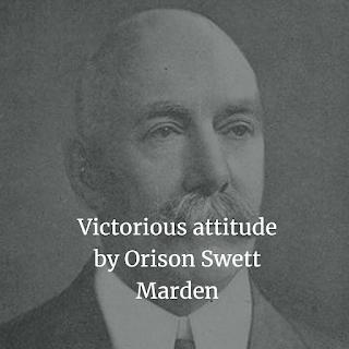 Victorious attitude by Orison Swett