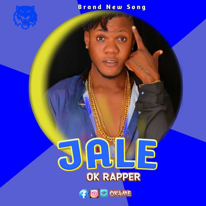[Music] OK RAPPER - JALE