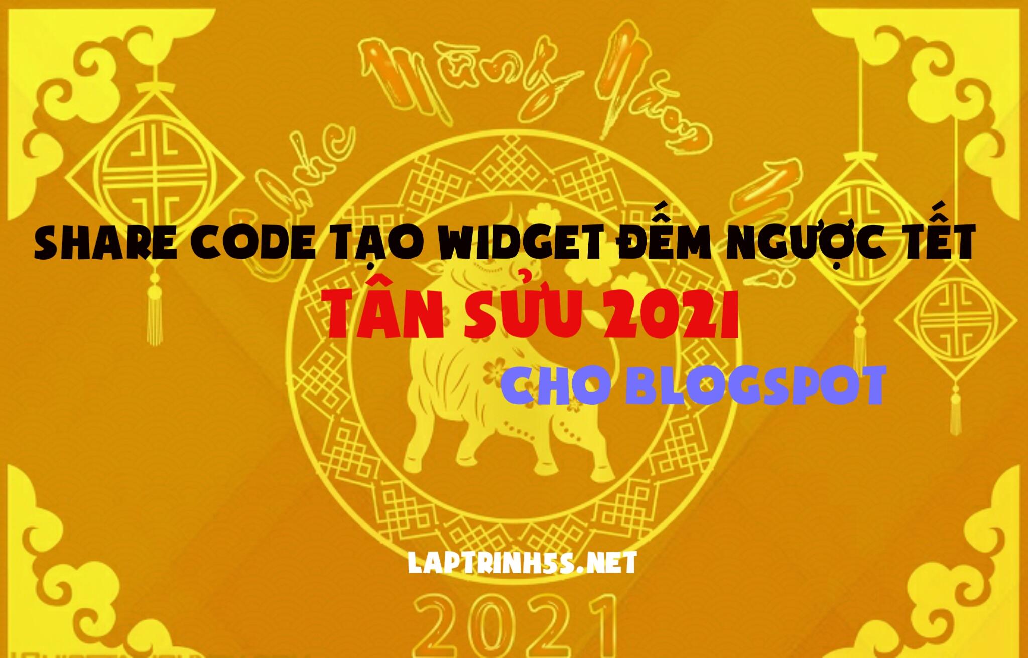 tao widget dem nguoc tet 2021 cho blogspot