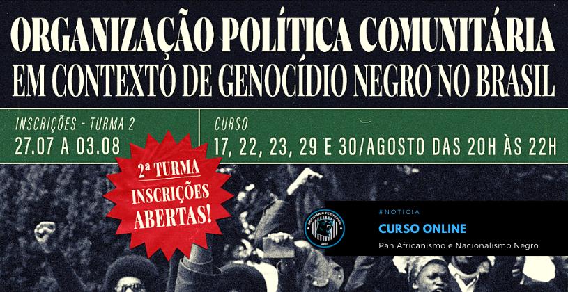 Curso Online | Organização política comunitária em contexto de genocídio negro no Brasil