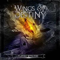 """Το single των Wings of Destiny """"Playing with Fire"""""""