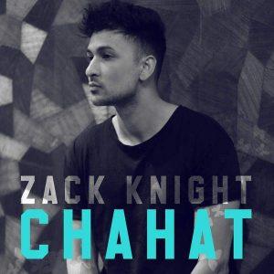 Chahat – Zack Knight (2016)