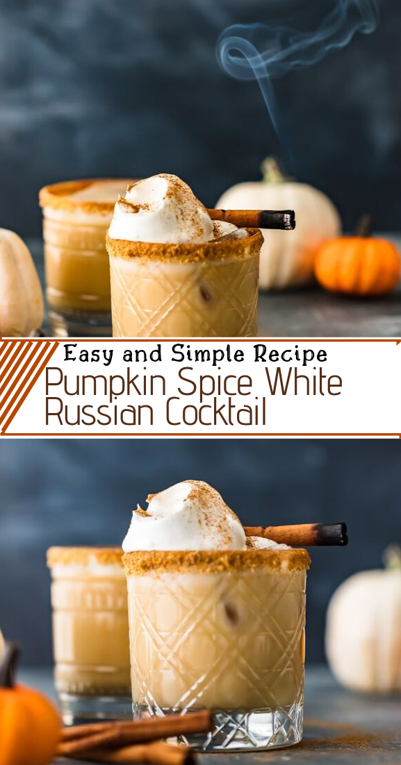 Pumpkin Spice White Russian Cocktail  #healthydrink #easyrecipe #cocktail #smoothie