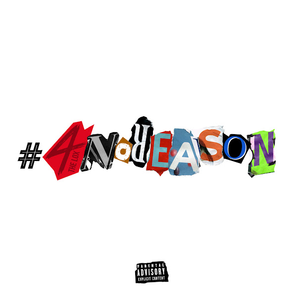The Lox - #4NoReAsOn - EP Cover