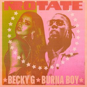 Mp3: Becky G Ft. Burna Boy – Rotate