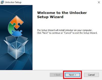 Kemudian akan muncul tab Unlocker Setup. Klik Next untuk melanjutkan.