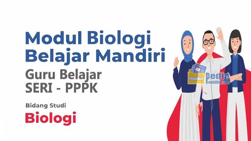 MODUL BELAJAR MANDIRI GURU SERI P3K MAPEL BIOLOGI