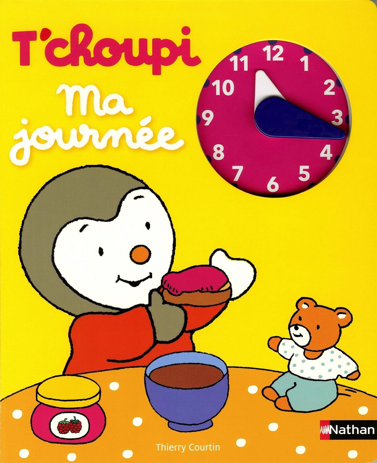 Les Mercredis De Julie Livre Horloge T Choupi Ma Journee