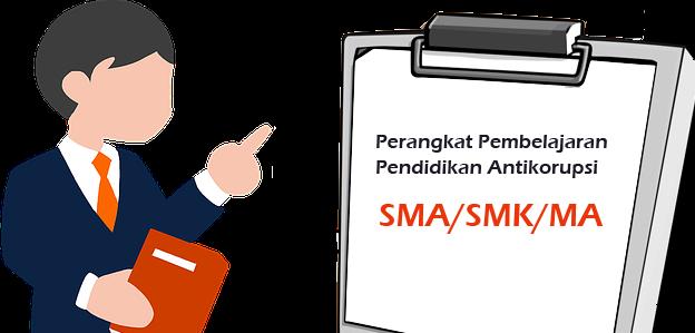 Perangkat Pembelajaran Pendidikan Antikorupsi SMA/SMK/MA
