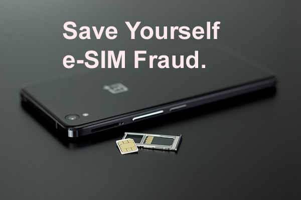 e-SIM धोखे से कैसे बचे...?