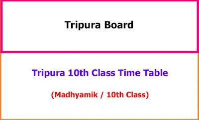 Tripura 10th Class Exam Time Table