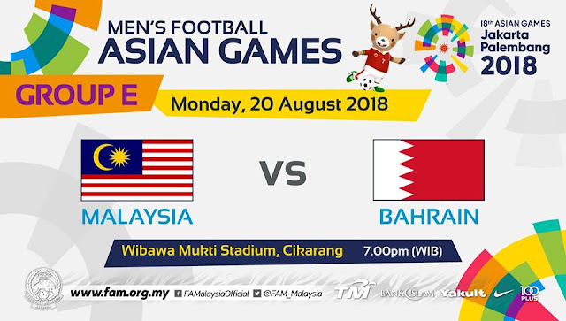 Live Streaming Malaysia vs Bahrain Asian Games 20.8.2018