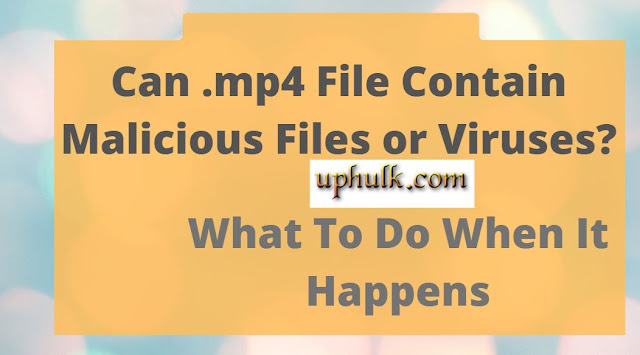 Can Mp4 Have a Virus