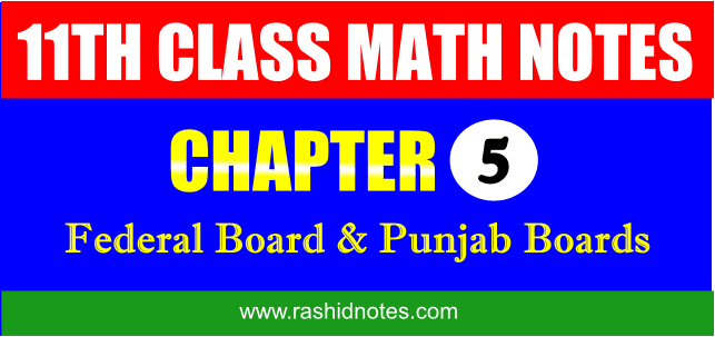 F.Sc. Part-1 (1st Year) Math Chapter 5 Notes Free Download