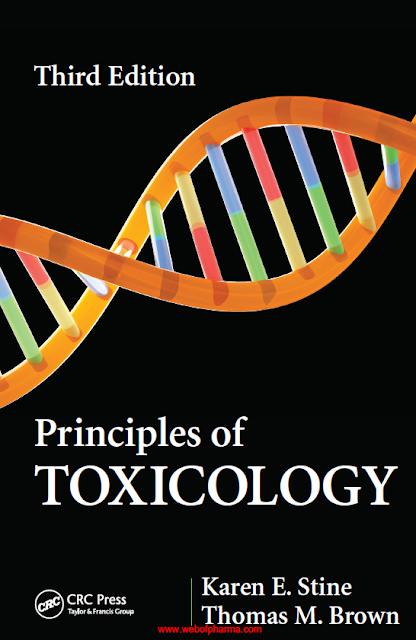 Edition Principles of TOXICOLOGY 3rd (Third Edition) Karen E. Stine & Thomas M. Brown pdf free download