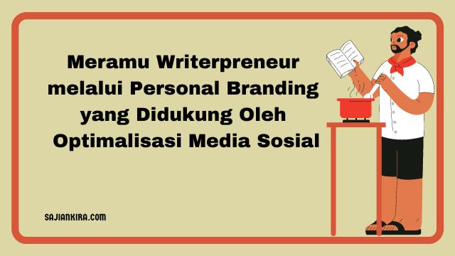meramu-writerpreneur-melalui-personal-branding-yang-didukung-oleh-optimalisasi-media-sosial