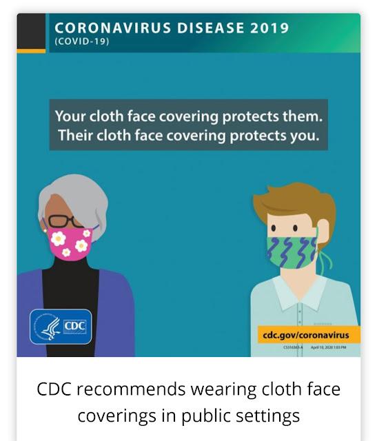 يشجع مركز السيطرة علي الأمراض بأرتداء الكمامات المصنوعة من الأقمشة خصوصا في الأماكن العامة