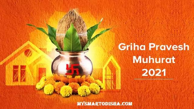 shubh days in odia 2021, griha pravesh dates 2021 in odia