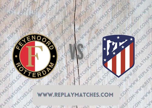 Feyenoord vs Atletico Madrid -Highlights 08 August 2021
